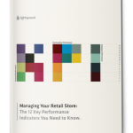 12 Key Performance Indicators for Retailers, Lightspeed POS Retail Guide