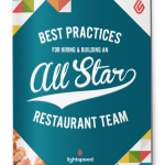 Best Practices for Hiring and Building an All-Star Restaurant Team, Lightspeed POS guide