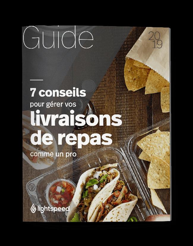 Livraison de repas : 7 conseils incontournables pour votre restaurant