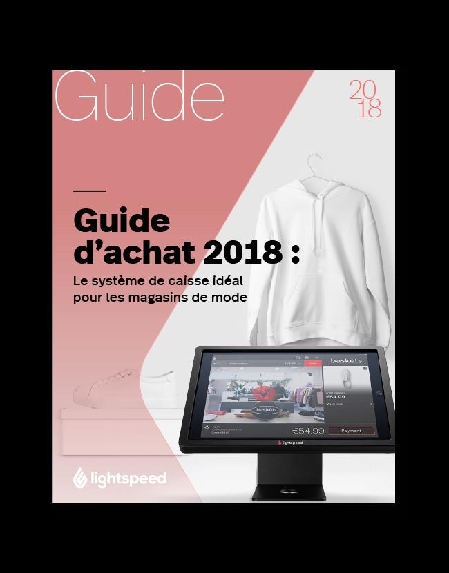 Guide d'achat 2018 : Le système de caisse idéal pour les magasins de mode